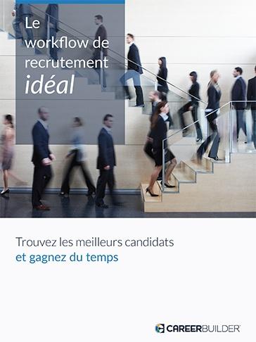 Le workflow de recrutement idéal